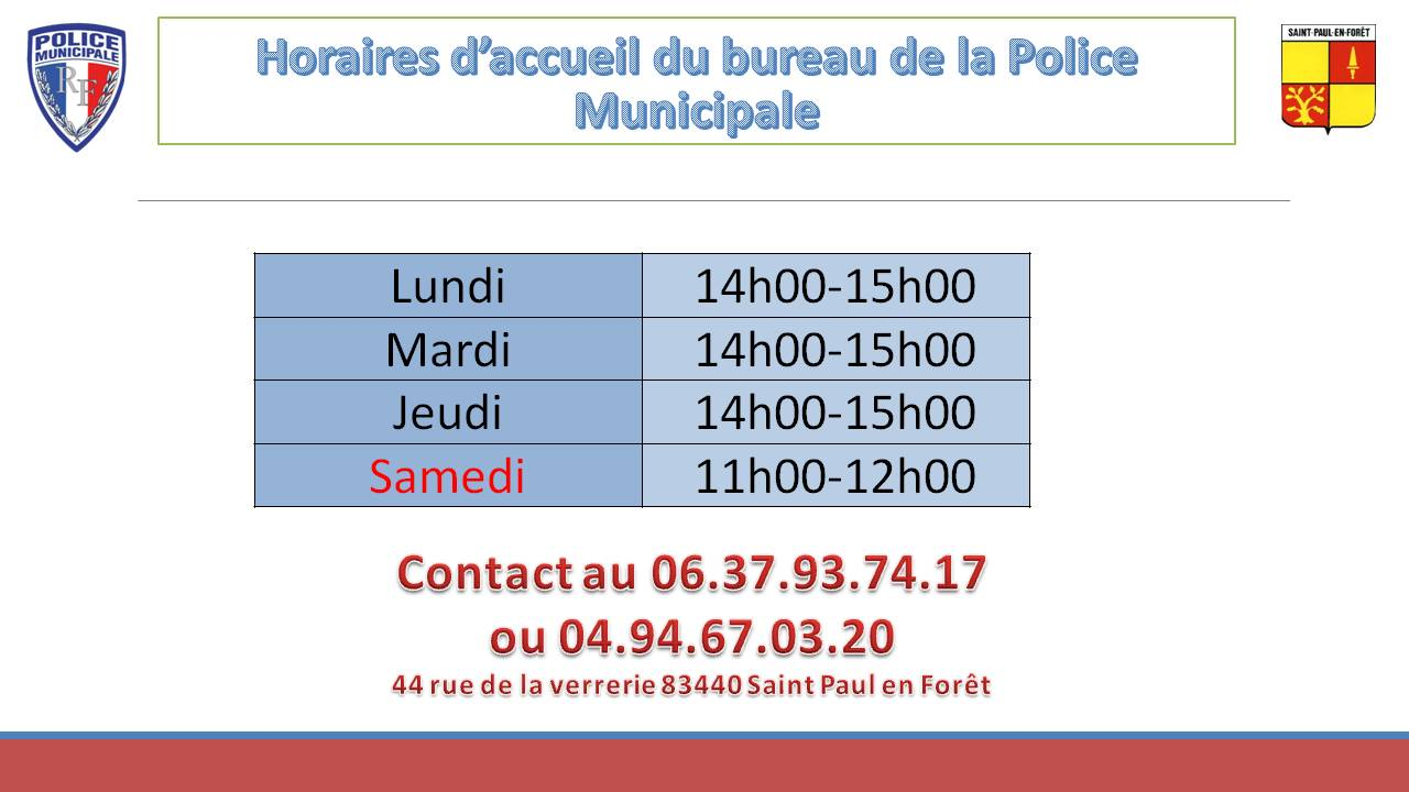 Saint paul en for t police municipale for Bureau 04 peipin horaires
